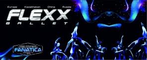 Новое уникальное танцевальное шоу FLEXX BALLET«FANATICA»